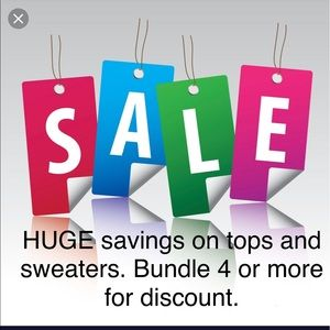 Summer Savings on all tops and sweater. Bundle 4+